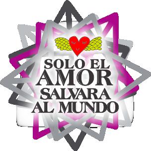 SOLO EL AMOR SALVARÁ EL MUNDO